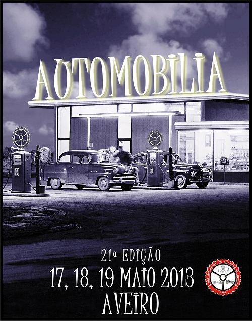 XXI Automobilia de Aveiro - 17, 18 e 19 de Maio de 2013 Automobilia_2013_Cartaz_pequeno